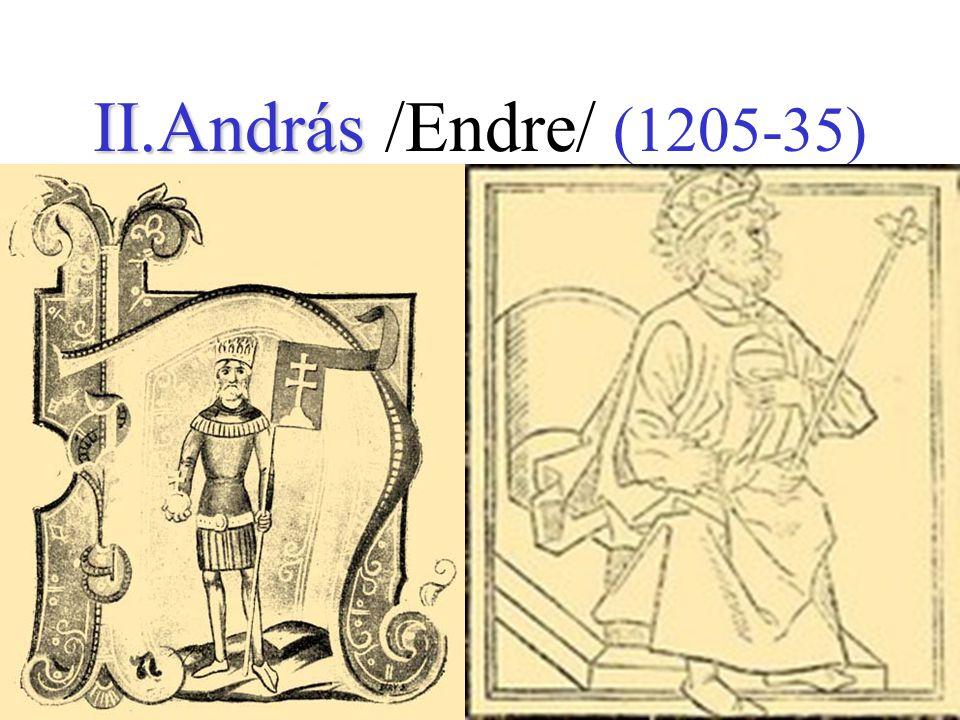 II.András II.András /Endre/ (1205-35)