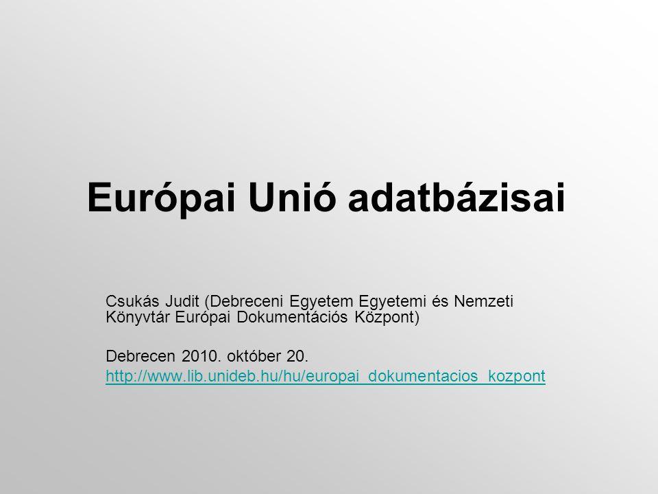 Információs társadalom http://europa.eu/pol/infso/index_hu.htm