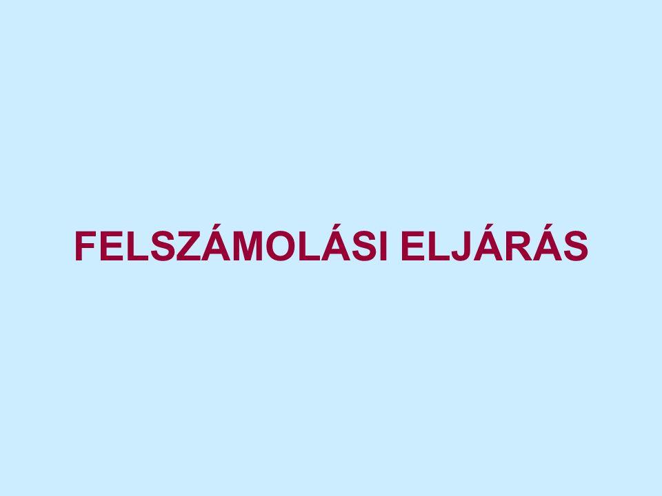 FELSZÁMOLÁSI ELJÁRÁS