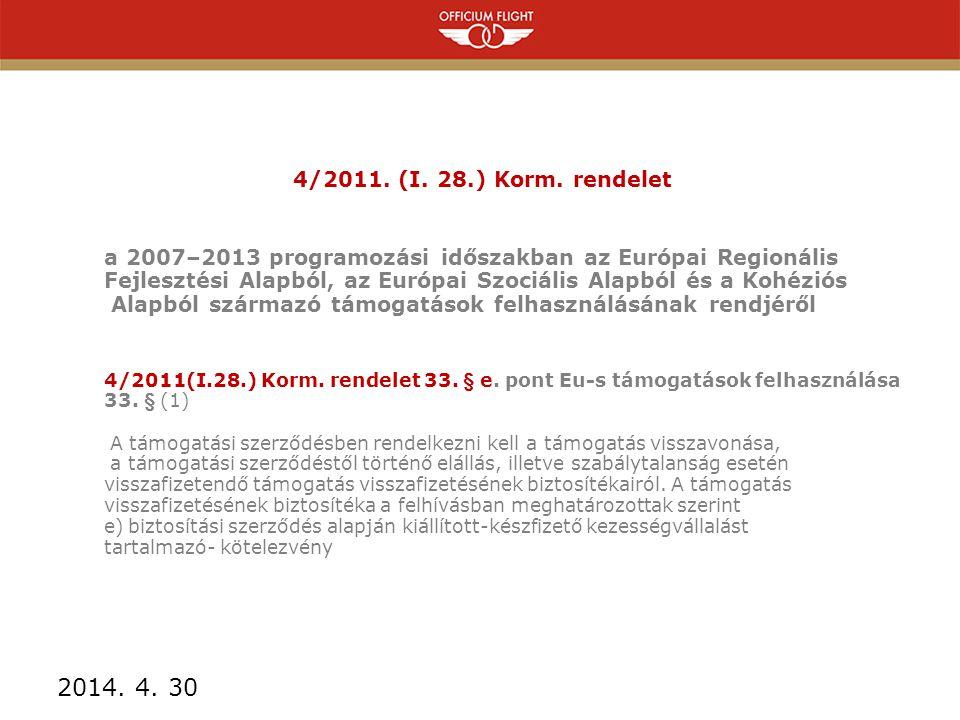 4/2011.(I. 28.) Korm.