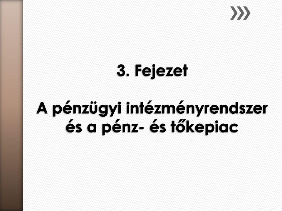 A hallgató szerezzen ismereteket  a pénzügyi rendszerek alaprendeltetéseiről és típusairól,  a magyar pénzügyi piac intézményeiről,  a magánpénzügyek pénzügyi felügyeletét ellátó szervezetről és az ügyfélvédelmet szolgáló pénzalapokról  a monetáris politikáról és annak eszközeiről