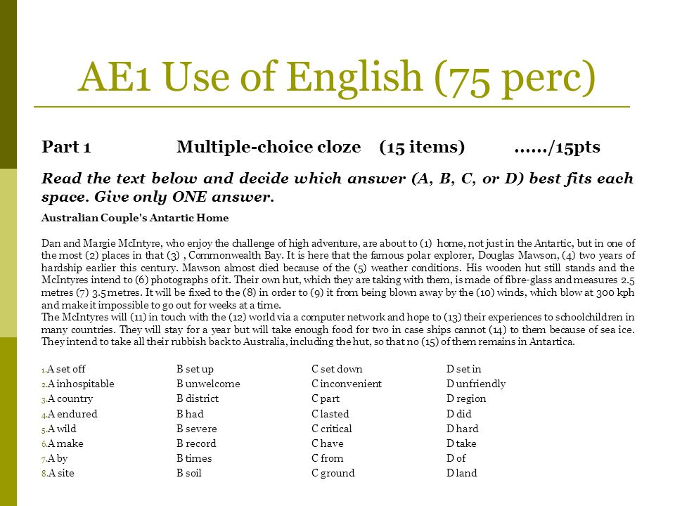 AE1 Use of English Part 2Open cloze(15 items)....../15pts Fill each of the numbered blanks in the passage with ONE suitable word.