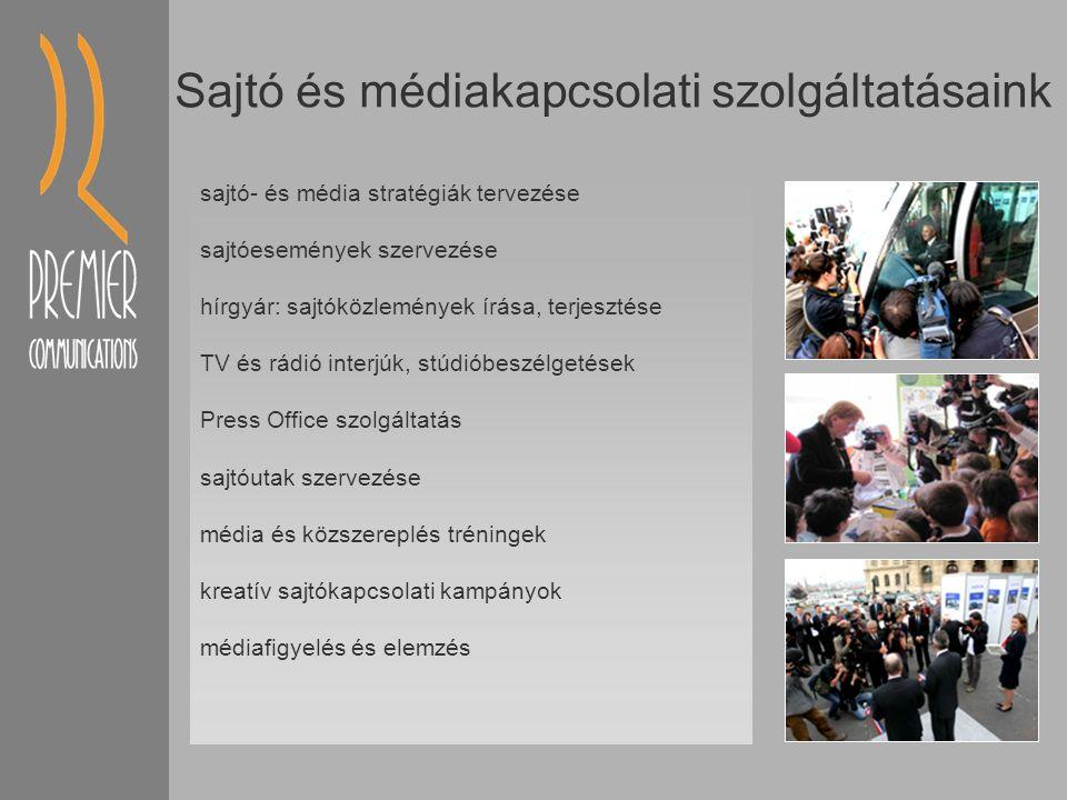 Sajtó és médiakapcsolati szolgáltatásaink sajtó- és média stratégiák tervezése sajtóesemények szervezése hírgyár: sajtóközlemények írása, terjesztése TV és rádió interjúk, stúdióbeszélgetések Press Office szolgáltatás sajtóutak szervezése média és közszereplés tréningek kreatív sajtókapcsolati kampányok médiafigyelés és elemzés