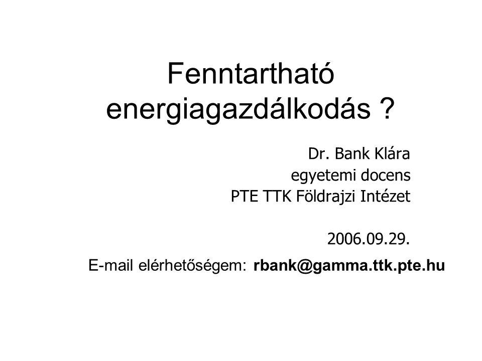 Fenntartható energiagazdálkodás . Dr.
