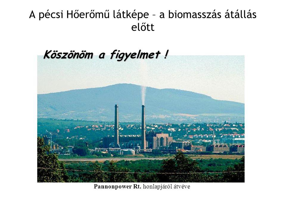 A pécsi Hőerőmű látképe – a biomasszás átállás előtt Pannonpower Rt.