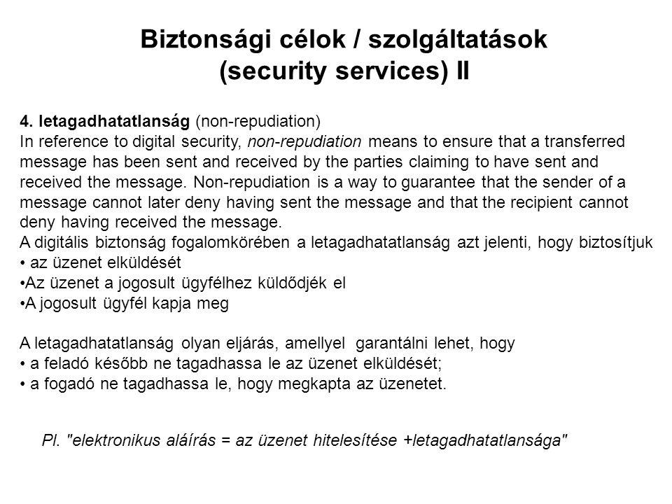 •rejtjelezés/megfejtés (encryption/decryption) •elektronikus aláírások, időpecsétek (digital signature, time stamp) •hitelesítés (certification) •partnerazonosítás – identifikáció (identification) •azonosító hitelesítése – autentikáció (authentication) •jogosultságok kiosztása – autorizálás, tulajdonság birtoklás (authorization, attribute ownership) •hozzáférés szabályozás (access-control) •titokmegosztás, titokszétvágás (secret sharing/spitting) A kriptográfia alapvető feladatai