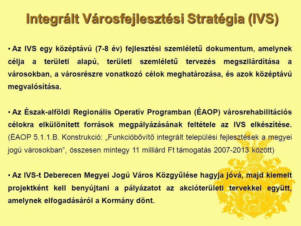 Integrált Városfejlesztési Stratégia felépítése • Város egészére vonatkozó helyzetértékelés • Debrecen helye a településhálózatban, gazdaság, társadalom, környezet, közszolgáltatások • Városrészek lehatárolása és területi megközelítésű elemzése • társadalom, gazdaság, intézmények, funkciók, lakásállomány, sajátságok beazonosítása • anti-szegregációs terv készítése • Stratégiai fejezet • célok kitűzése (tematikus és városrészi célok), illeszkedés, környezeti hatások • A 2007-2013 során fejleszteni kívánt akcióterületek kijelölése •A helyzetelemzésre és a stratégiára támaszkodva akcióterületek kijelölése •A megyei jogú város esetében funkcióbővítő és szociális típusú beavatkozás is kötelező • A stratégia megvalósíthatósága • ingatlangazdálkodási terv készítése a kijelölt akcióterületek vonatkozásában • egyéb nem fejlesztési jellegű tevékenységek ismertetése • a stratégia megvalósíthatóságának monitoringja