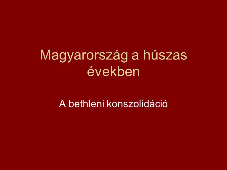 Magyarország a húszas években A bethleni konszolidáció