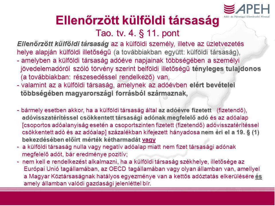 12 Ellenőrzött külföldi társaság Tao. tv. 4. § 11.
