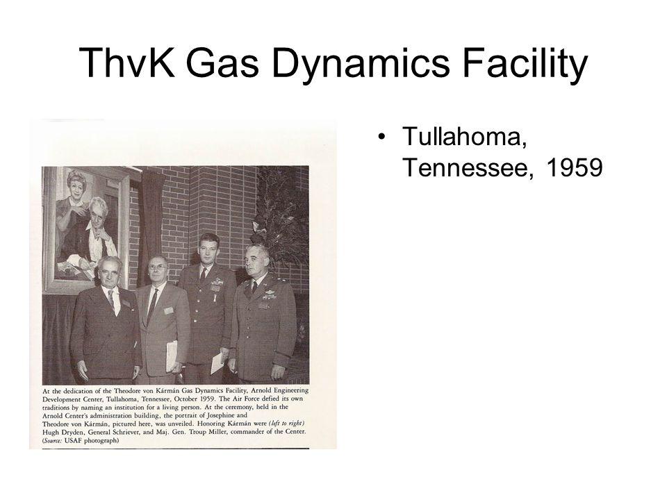 ThvK Gas Dynamics Facility •Tullahoma, Tennessee, 1959