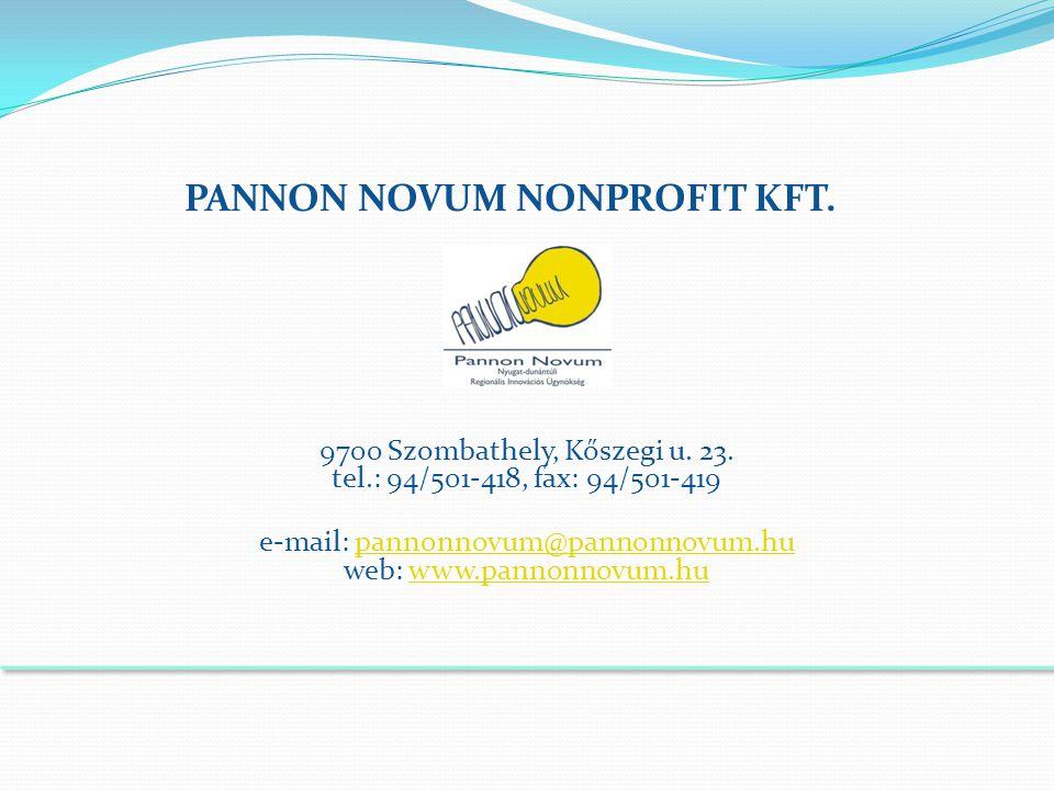 PANNON NOVUM NONPROFIT KFT. 9700 Szombathely, Kőszegi u.