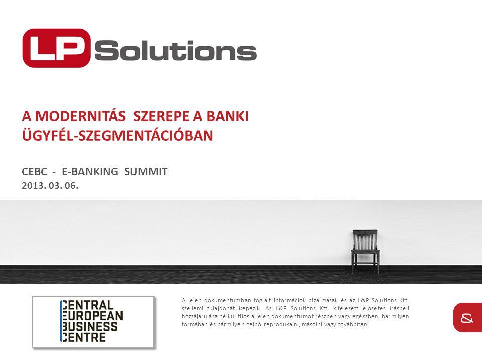 A jelen dokumentumban foglalt információk bizalmasak és az L&P Solutions Kft. szellemi tulajdonát képezik. Az L&P Solutions Kft. kifejezett előzetes í