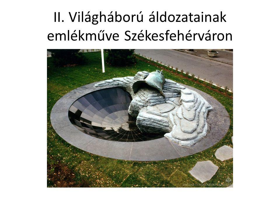 II. Világháború áldozatainak emlékműve Székesfehérváron