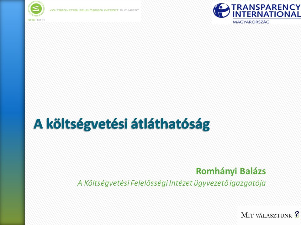 Romhányi Balázs A Költségvetési Felelősségi Intézet ügyvezető igazgatója