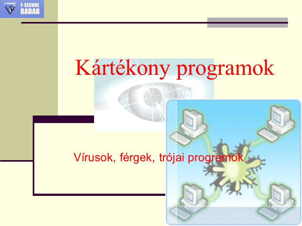 Források  http://www.microsoft.com/hun/security/protect /virus101.mspx http://www.microsoft.com/hun/security/protect /virus101.mspx  http://www.sulinet.hu/tart/fncikk/Kaabl/0/5405/ Virus.html http://www.sulinet.hu/tart/fncikk/Kaabl/0/5405/ Virus.html  http://www.virushirado.hu/ http://www.virushirado.hu/  http://index.hu/tech/urkutatas/eksy071116/ http://index.hu/tech/urkutatas/eksy071116/