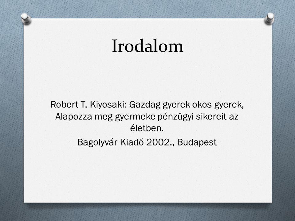Irodalom Robert T.