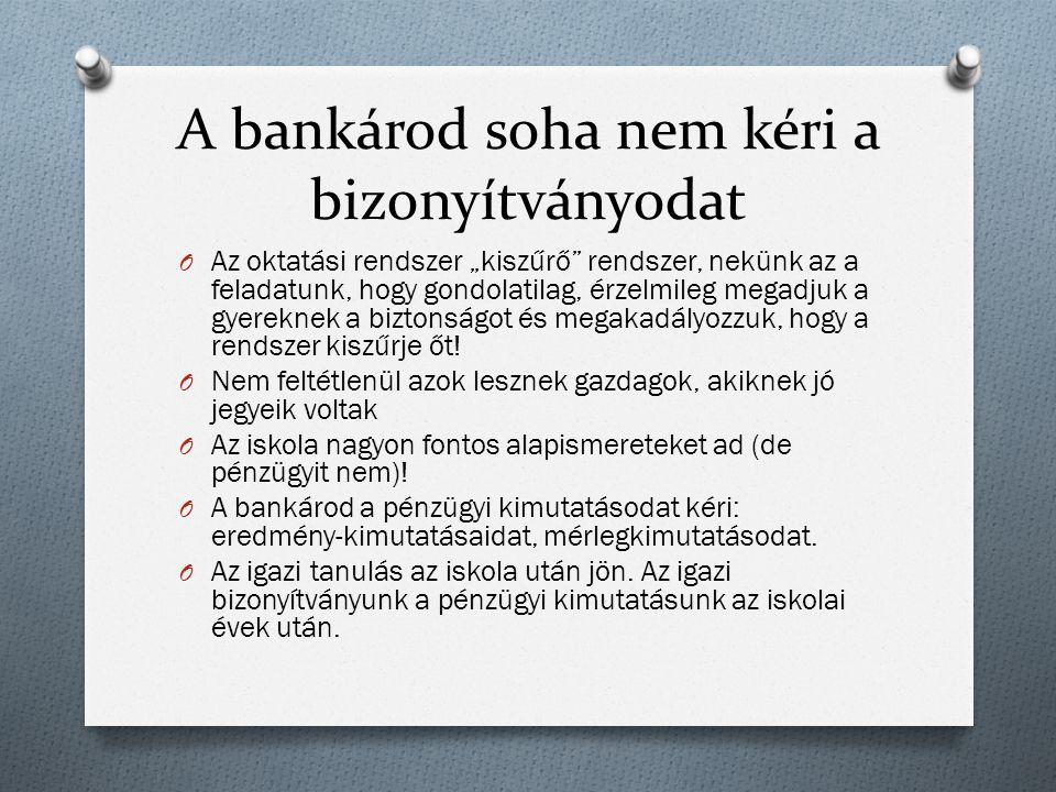 """A bankárod soha nem kéri a bizonyítványodat O Az oktatási rendszer """"kiszűrő rendszer, nekünk az a feladatunk, hogy gondolatilag, érzelmileg megadjuk a gyereknek a biztonságot és megakadályozzuk, hogy a rendszer kiszűrje őt."""
