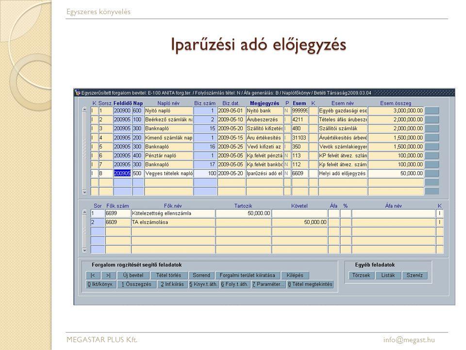 Iparűzési adó előjegyzés MEGASTAR PLUS Kft. info@megast.hu Egyszeres könyvelés