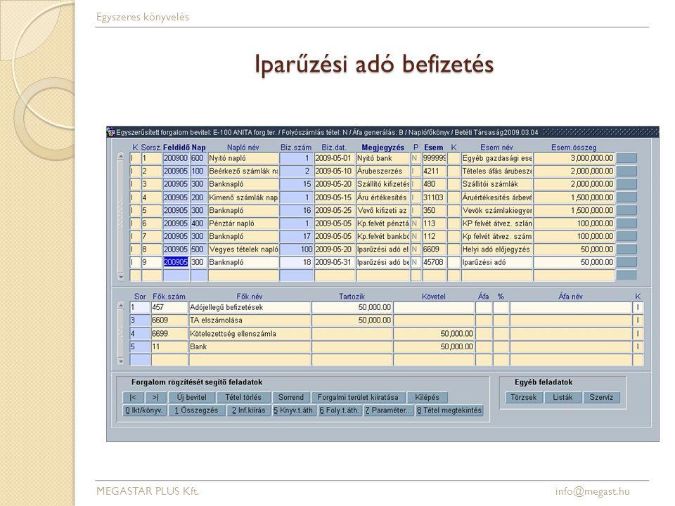Iparűzési adó befizetés MEGASTAR PLUS Kft. info@megast.hu Egyszeres könyvelés