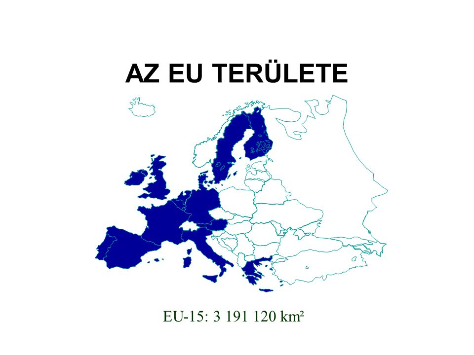 AZ EU TERÜLETE EU-15: 3 191 120 km²