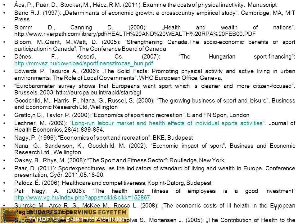 TÁMOP 4.2.1.B-09/1/KMR-2010-0005 17 •Ács, P., Paár, D., Stocker, M., Hécz, R.M.