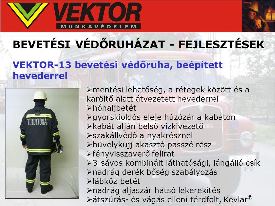 BEVETÉSI VÉDŐRUHÁZAT - FEJLESZTÉSEK VEKTOR-13 bevetési védőruha, beépített hevederrel  mentési lehetőség, a rétegek között és a karöltő alatt átvezet