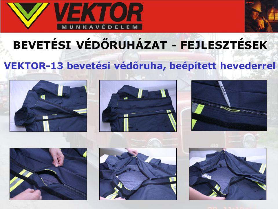 BEVETÉSI VÉDŐRUHÁZAT - FEJLESZTÉSEK VEKTOR-13 bevetési védőruha, beépített hevederrel