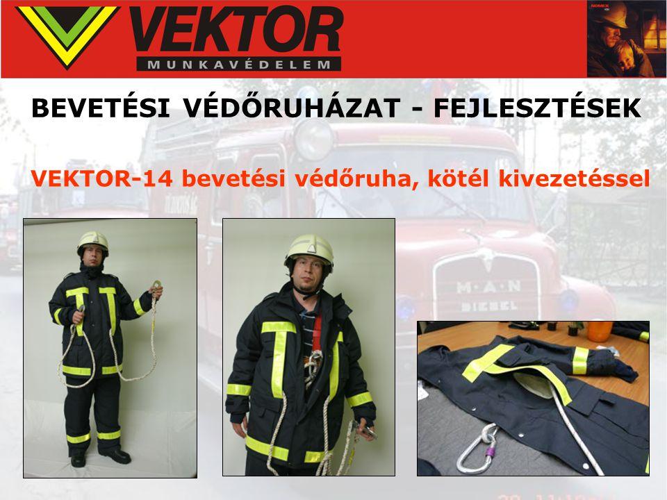 BEVETÉSI VÉDŐRUHÁZAT - FEJLESZTÉSEK VEKTOR-14 bevetési védőruha, kötél kivezetéssel