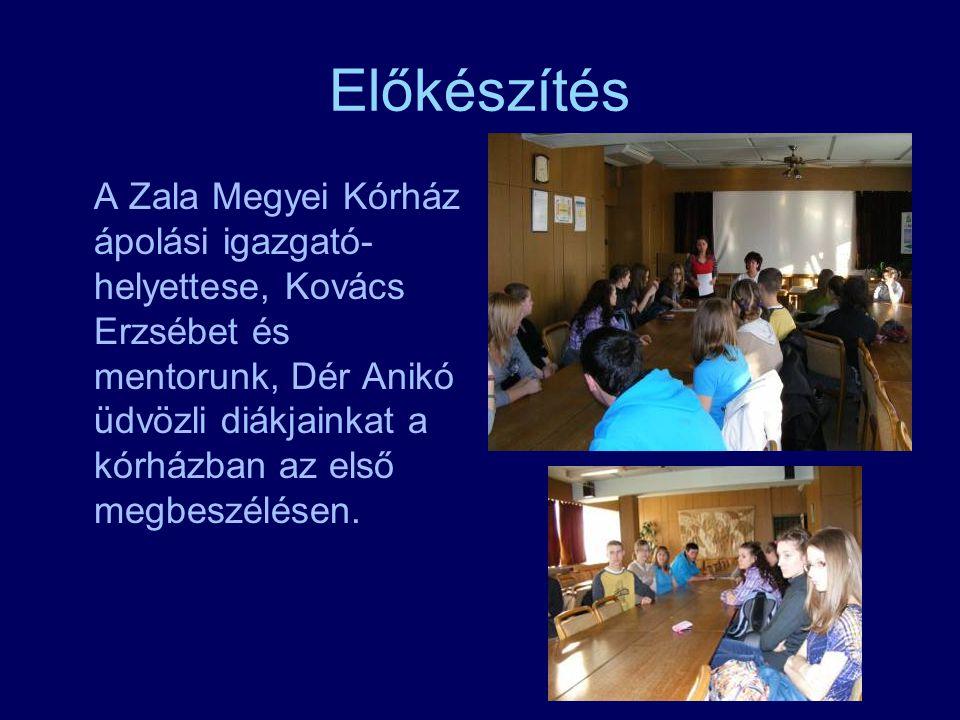 Előkészítés A Zala Megyei Kórház ápolási igazgató- helyettese, Kovács Erzsébet és mentorunk, Dér Anikó üdvözli diákjainkat a kórházban az első megbeszélésen.