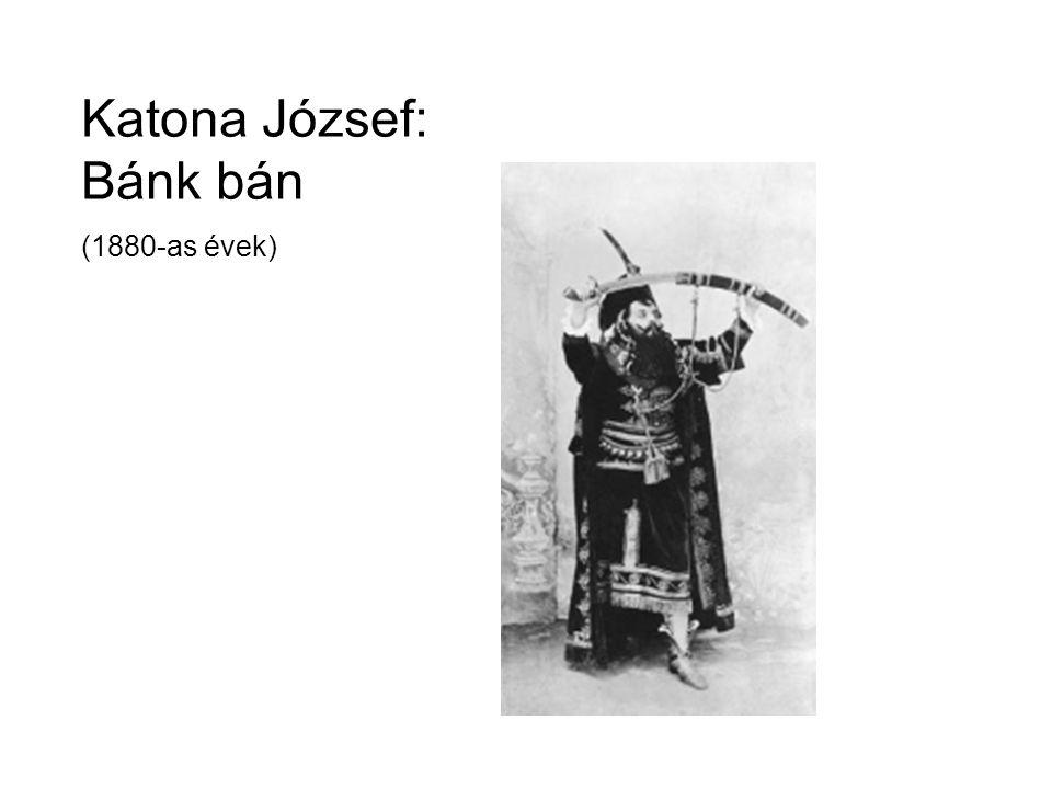 Katona József: Bánk bán (1880-as évek)