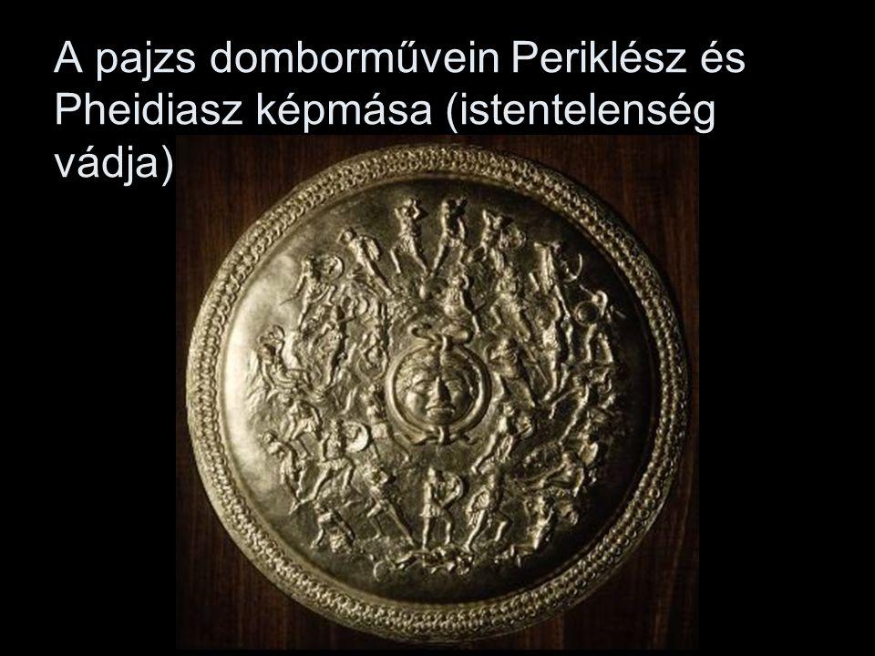 A pajzs domborművein Periklész és Pheidiasz képmása (istentelenség vádja)