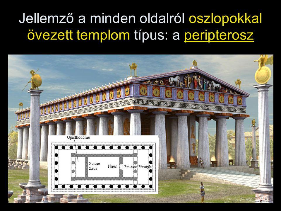 Jellemző a minden oldalról oszlopokkal övezett templom típus: a peripterosz