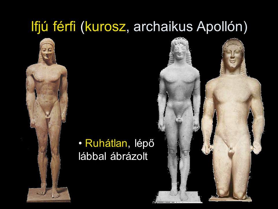 Ifjú férfi (kurosz, archaikus Apollón) • Ruhátlan, lépő lábbal ábrázolt