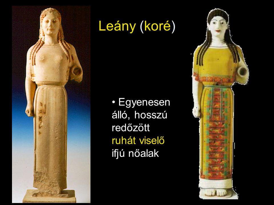 Leány (koré) • Egyenesen álló, hosszú redőzött ruhát viselő ifjú nőalak