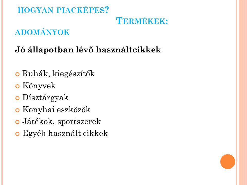HOGYAN PIACKÉPES .