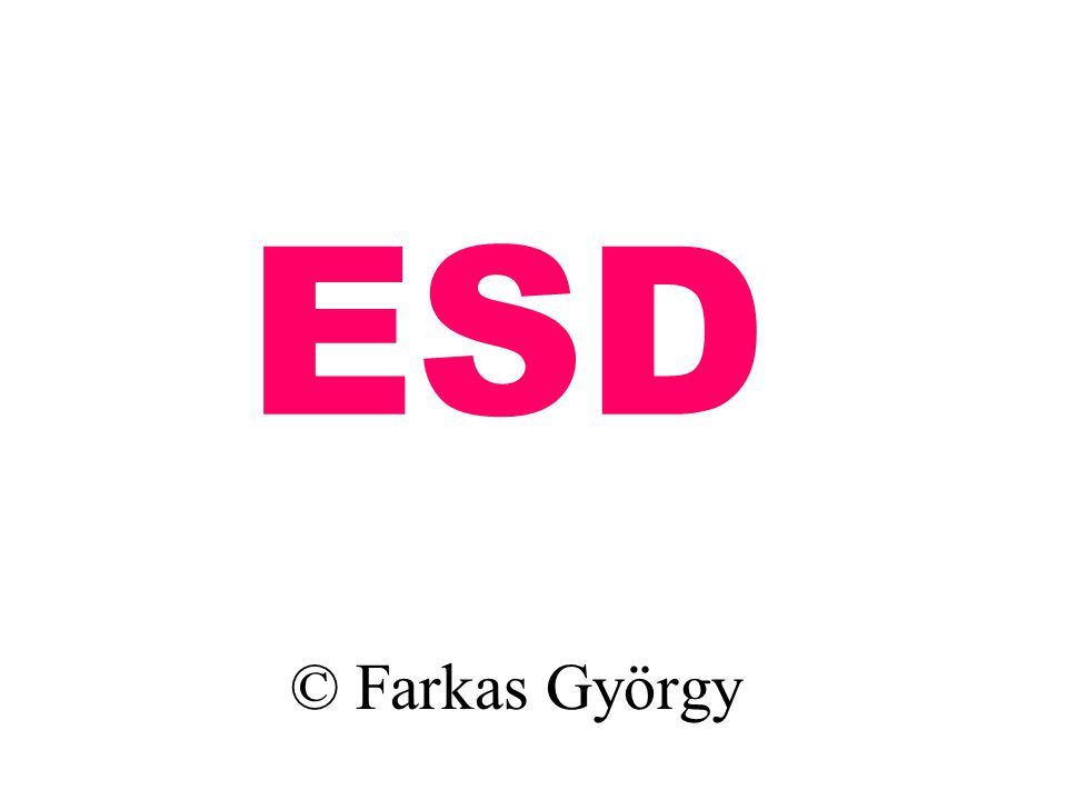 ESD © Farkas György