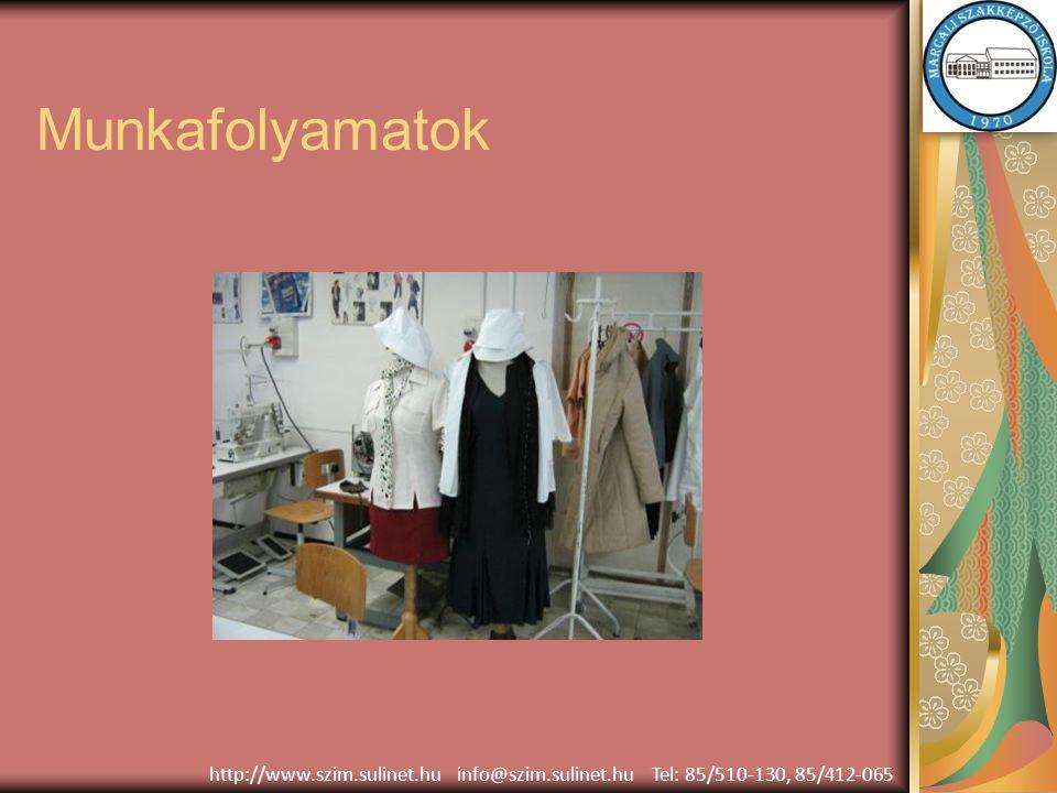 Diákok által készített ruhák http://www.szim.sulinet.hu info@szim.sulinet.hu Tel: 85/510-130, 85/412-065