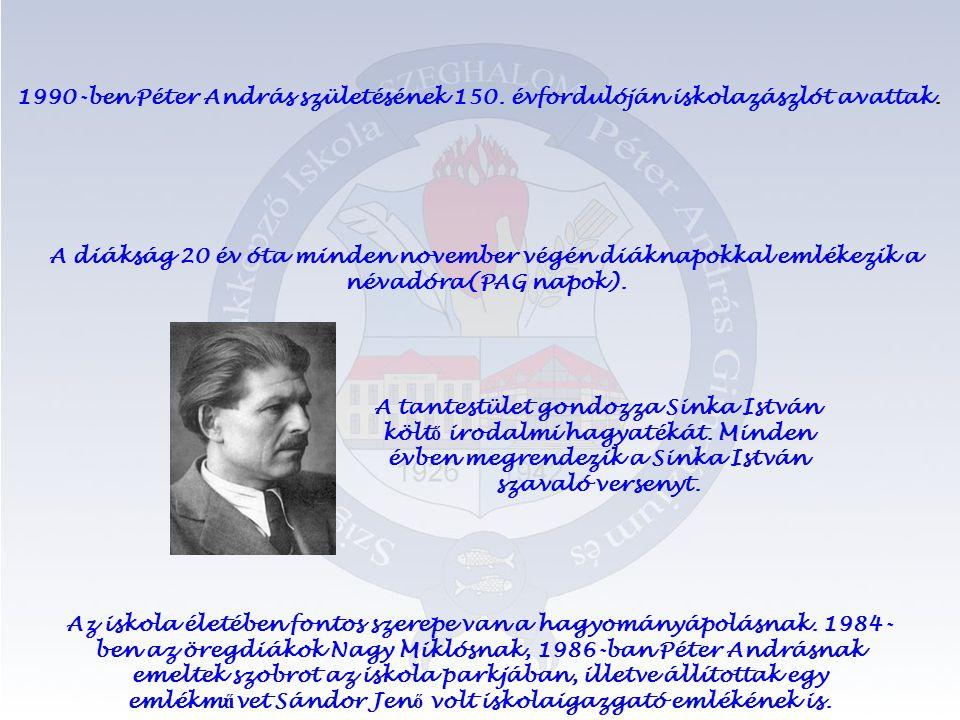 A tantestület gondozza Sinka István költ ő irodalmi hagyatékát.
