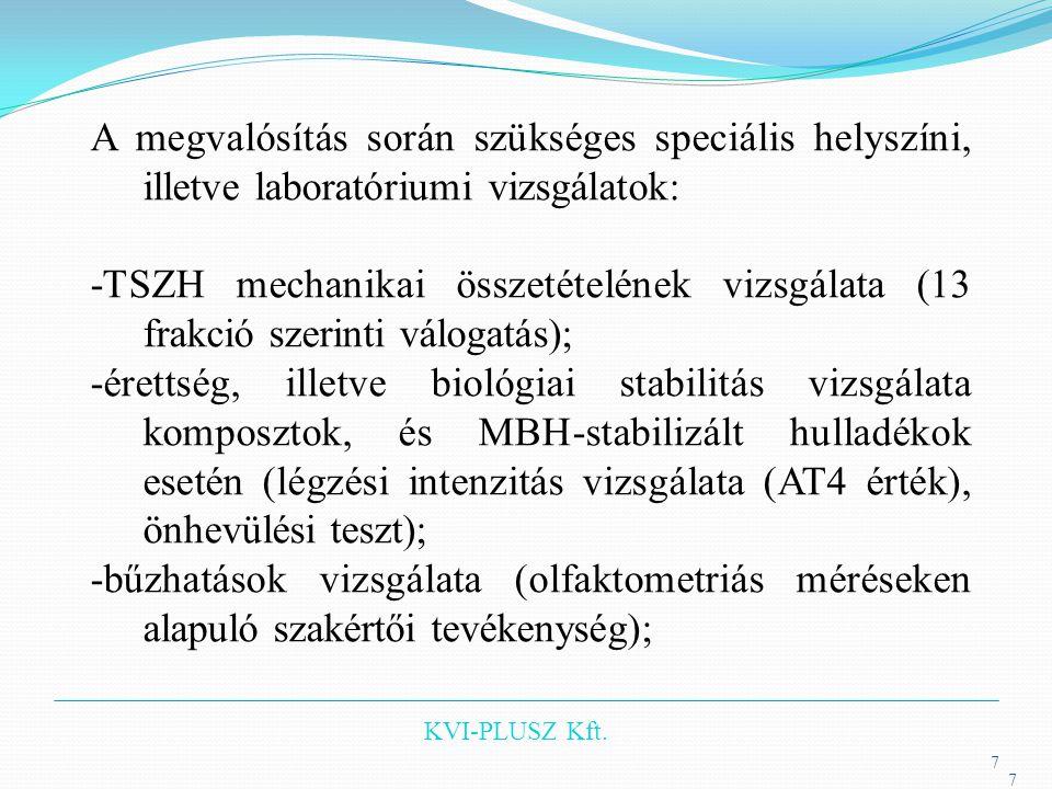 KVI-PLUSZ Kft.18 Jogi szabályozás A Kormány 306/2010.