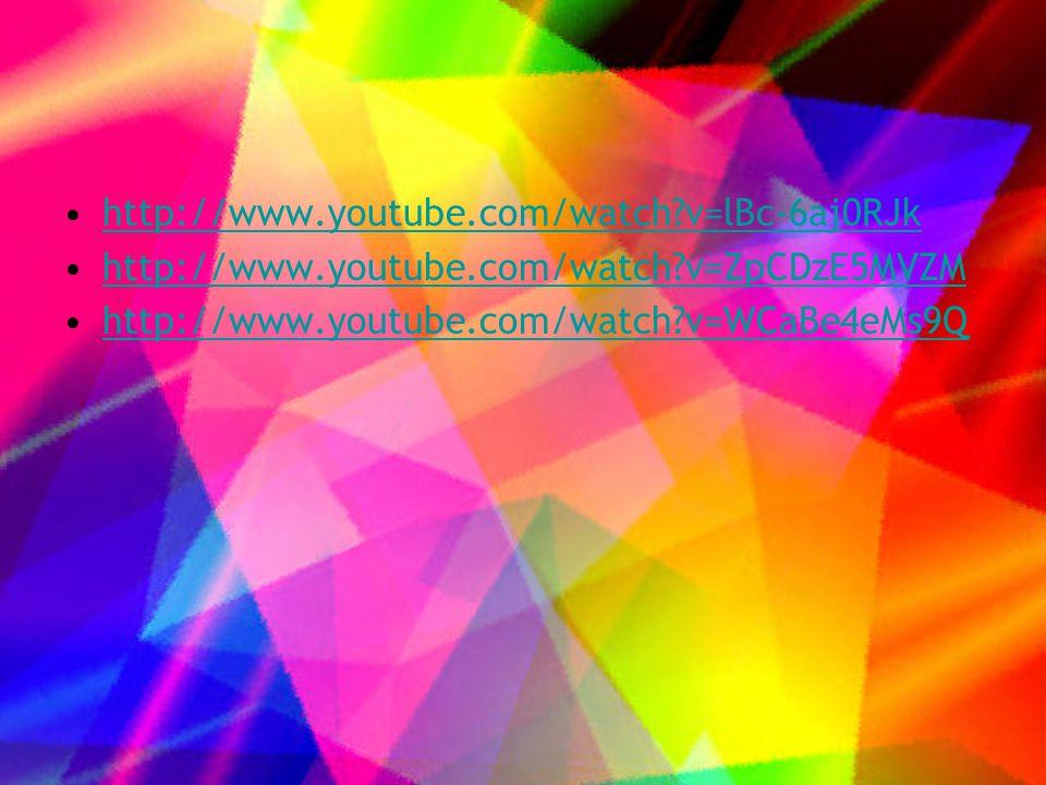 •http://www.youtube.com/watch?v=lBc-6aj0RJkhttp://www.youtube.com/watch?v=lBc-6aj0RJk •http://www.youtube.com/watch?v=ZpCDzE5MVZMhttp://www.youtube.com/watch?v=ZpCDzE5MVZM •http://www.youtube.com/watch?v=WCaBe4eMs9Qhttp://www.youtube.com/watch?v=WCaBe4eMs9Q