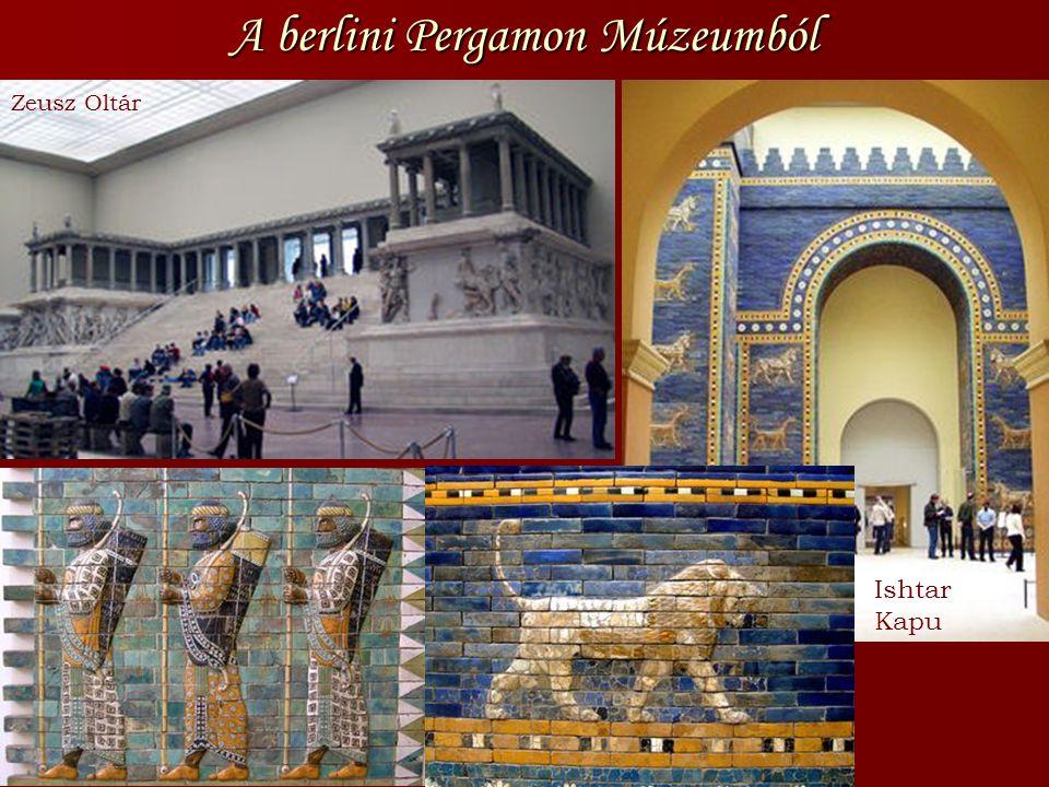 A berlini Pergamon Múzeumból Zeusz Oltár Ishtar Kapu