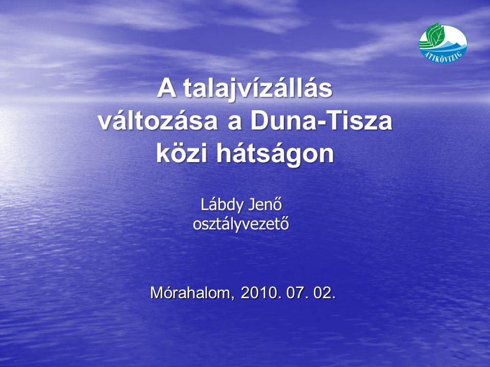 A talajvízállás változása a Duna-Tisza közi hátságon Mórahalom, 2010.