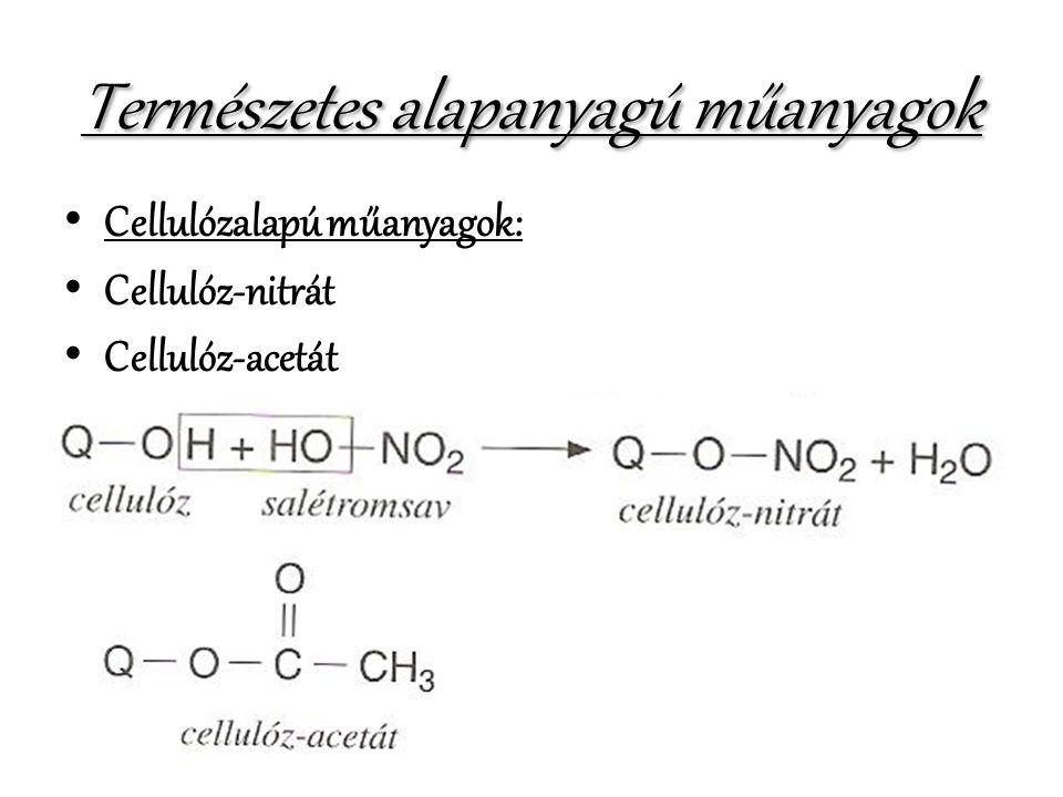 Természetes alapanyagú műanyagok • Cellulózalapú műanyagok: • Cellulóz-nitrát • Cellulóz-acetát