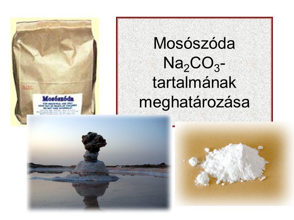 Mosószóda Na 2 CO 3 - tartalmának meghatározása