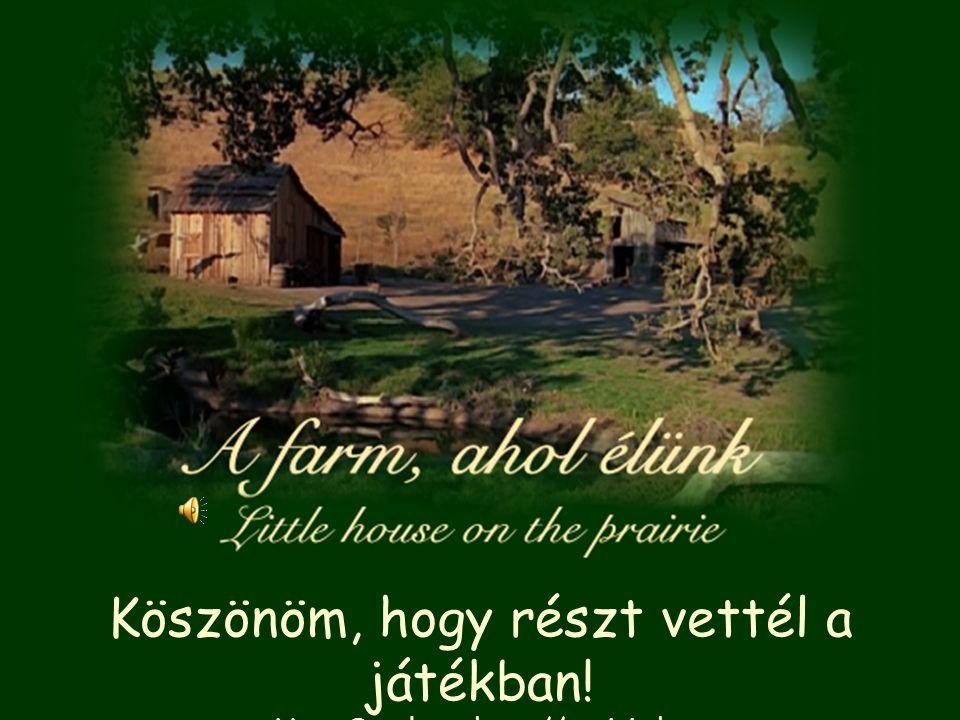 Köszönöm, hogy részt vettél a játékban! Nagy Orsolya ~ http://prairie.hu