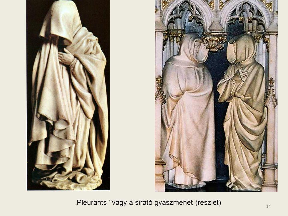 13 Philippe le Hardi Burgundia. Herceg emlékműve –részlet. A gyászmenet tagjai a herceg kísérete.