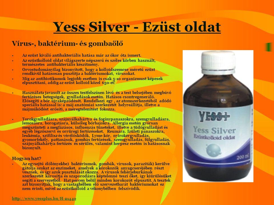 Yess Silver - Ezüstkolloid Alkalmazható: •Szájon át közvetlenül, gargalizálásra, torokgyulladásnál öblögetéssel, szájöblítéssel a szájnyálkahártya és fogínypanaszoknál, semlegesíti a fogszuvasodást, megszünteti a kellemetlen leheletet.