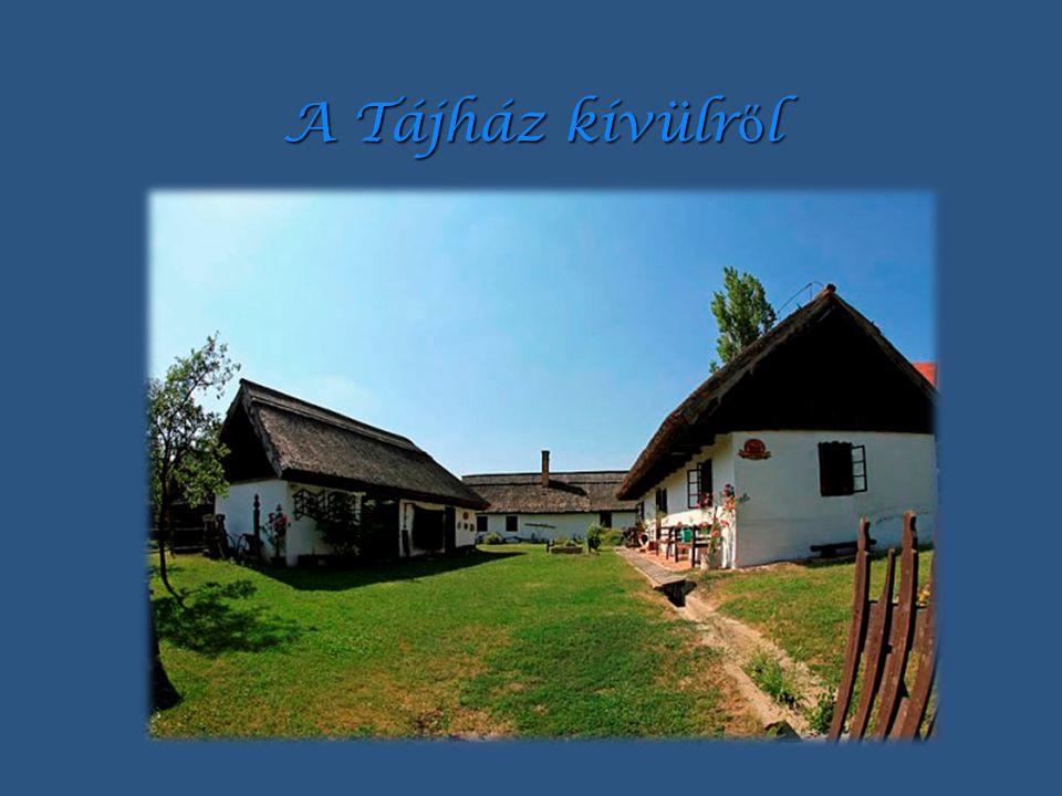 Tájház és istálló Itt található a már említett néprajzi gyűjtemény.