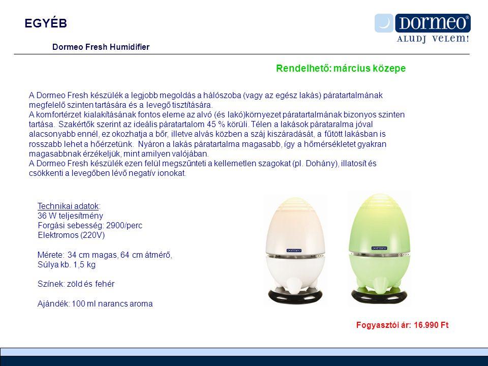EGYÉB Dormeo Fresh Humidifier A Dormeo Fresh készülék a legjobb megoldás a hálószoba (vagy az egész lakás) páratartalmának megfelelő szinten tartására és a levegő tisztítására.