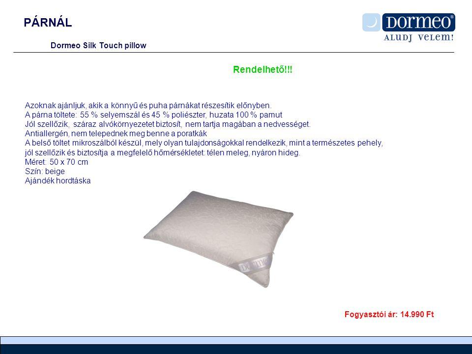 PÁRNÁL Dormeo Silk Touch pillow Azoknak ajánljuk, akik a könnyű és puha párnákat részesítik előnyben.